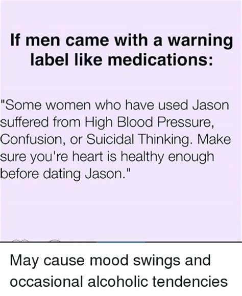 high blood pressure mood swings lt men came with a warning label like medications some
