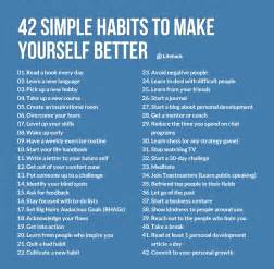 how to make your better 42 simple habits to make yourself better