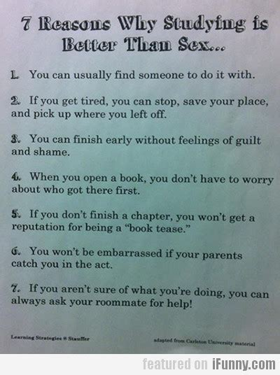 7 Reasons Is Better Than by 7 Reasons Why Studying Is Better Than Ifunny
