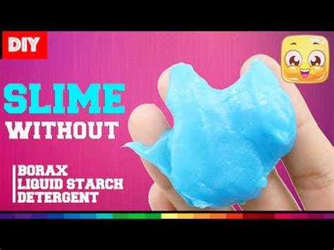 diy slime without borax how to make slime without borax with glue and laundry d