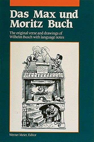 max and moritz bilingual edition german and german edition books wilhelm busch author profile news books and speaking