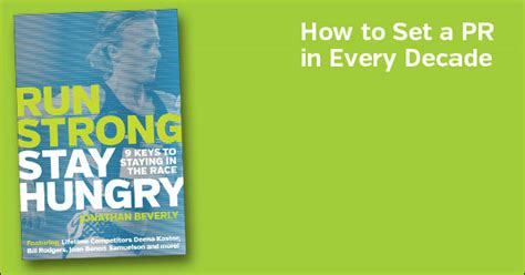run strong stay hungry 9 to staying in the race books run strong stay hungry by jonathan beverly