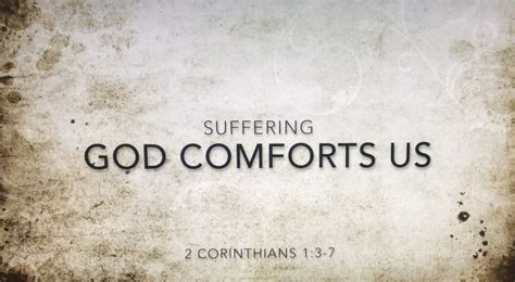trust in the god of all comfort 2 corinthians 1 praise to the god of all comfort believe