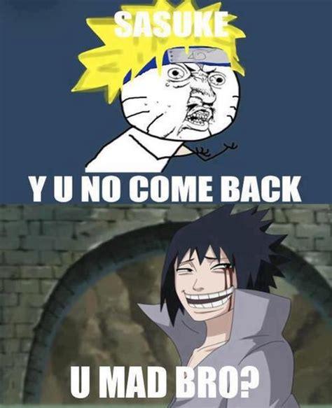 Kaos 9gag Y U No meme memes sasuke y u no come back