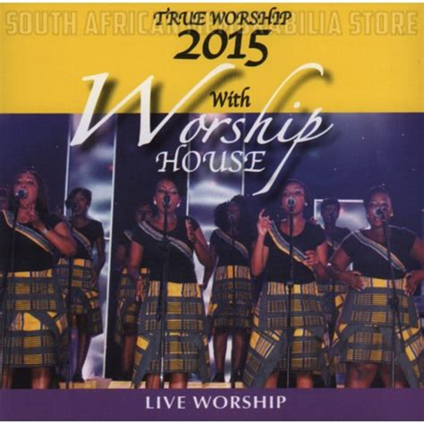worship house music worship house true worship 2015 cd music online raru