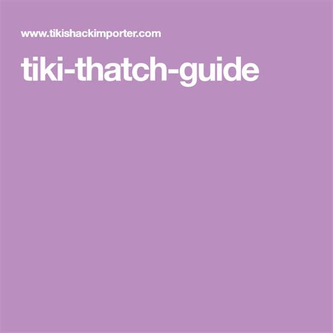 tiki thatch guide  images outdoor deco thatch