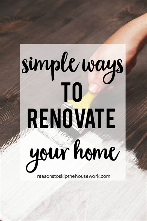 how to renovate your home how to renovate your home when you limited time