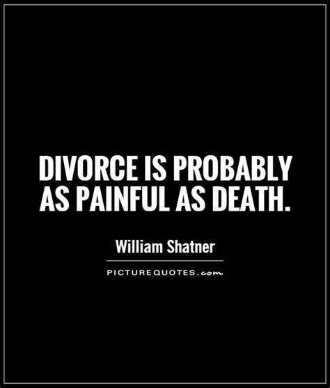 divorce quotes divorce is probably as as picture quotes