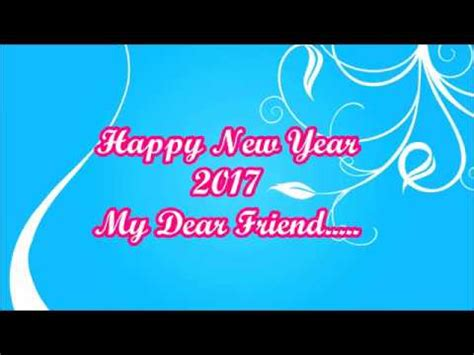 codes for friend of new year happy new year 2017 wishes whatsapp greetings e card for friend best