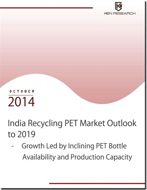 Mba Marketing Outlook by India Recycling Pet Market Size And Developments Report