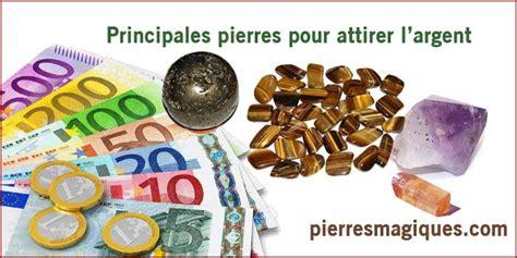 Comment Attirer La Chance Et L Argent by Principales Pierres Pour Attirer L Argent Pierres Magiques