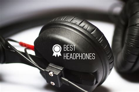 best headphons best headphone brands of 2016 top 5 best headphones