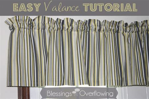 Valance Tutorial easy valance tutorial blessings overflowing