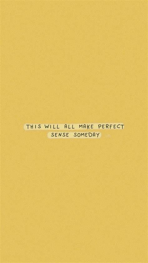 inspirational yellow quotes aesthetic vsco quote
