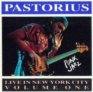 punks volume one volume 1 books jaco pastorius live in new york city vol 1 jazz