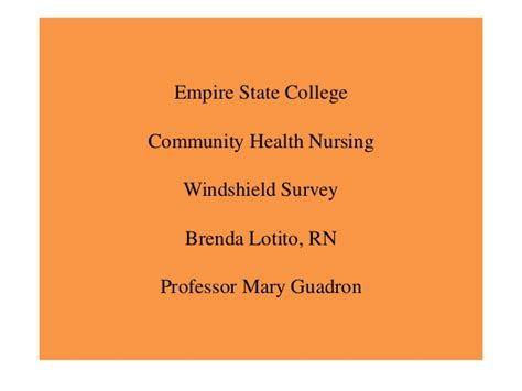Empire State College Mba In Healthcare Leadership by Windshield Survey Brenda Lotito