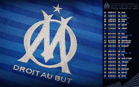 Calendrier Ligue 1 Olympique De Marseille Fonds D 233 Cran De L Olympique De Marseille Om Net Om Net