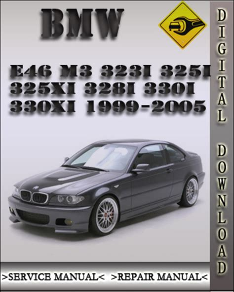 service and repair manuals 2002 bmw m3 free book repair manuals 1999 2005 bmw 3 series e46 m3 323i 325i 325xi 328i 330i 330xi facto