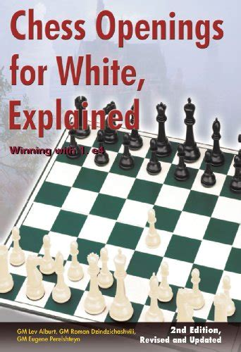 chess openings in pictures move by move books chess openings for white explained winning with 1 e4