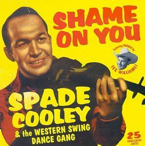 best country swing songs spade cooley shame on you western swing dance gang