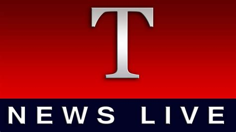 News Live T News T News T News Live Tnews Telangana News Channel