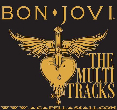 bon jovi hits list acapellas heaven bon jovi the multitracks