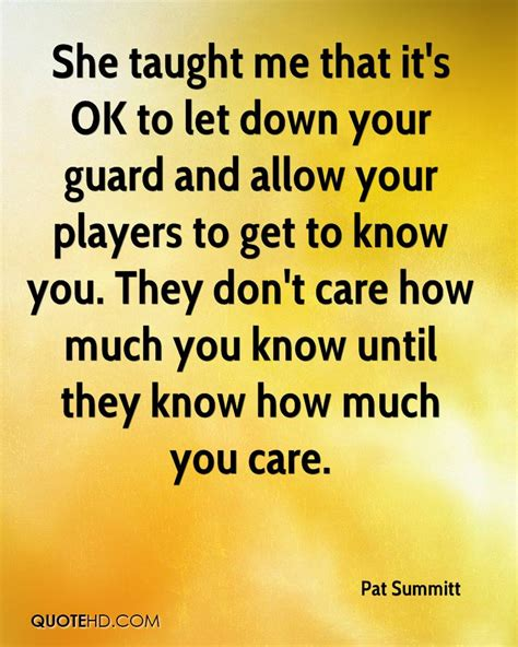 how to your to guard you pat summitt quotes quotehd