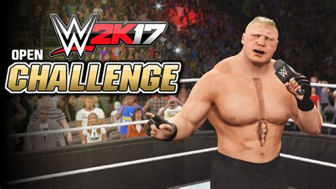 how to mod in wwe the game wwe 2k17 ps4 xb1 open challenge mode superstar call
