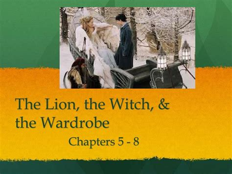 The The Witch And The Wardrobe Chapter by Ppt The The Witch The Wardrobe Powerpoint