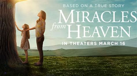 The Miracle From Heaven Quot Miracles From Heaven Quot Tones Religion S Up Power News Hallels