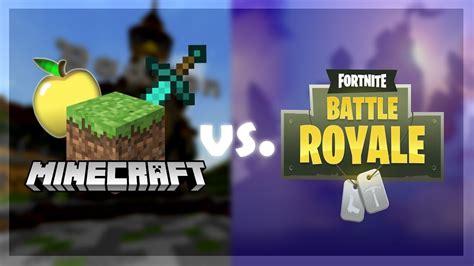 fortnite like minecraft fortnite vs minecraft