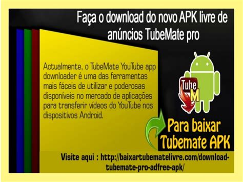 apk tubemate pro fa 231 a o do novo apk livre de an 250 ncios mate pro