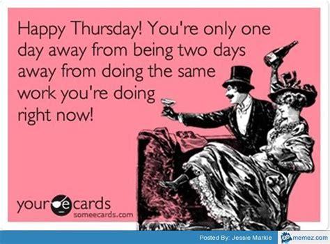 Best 25  Thursday meme ideas on Pinterest   Thursday funny