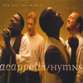 rugged cross acapella hymns for all the world acapella mp3 buy tracklist