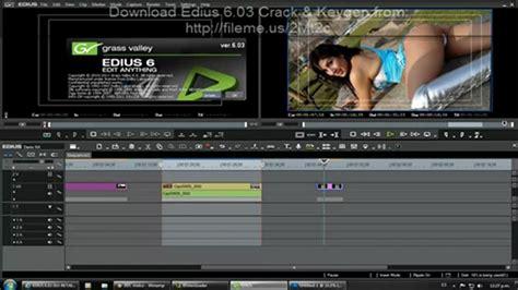 edius 5 video editing software free download full version crack aug 19 2014 5 crack 2013 number edius cellular ask it