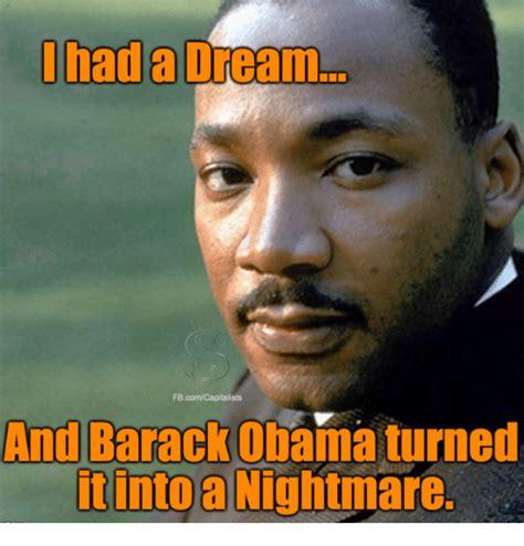 I Had A Dream Meme - i had a dream fbcomcapitalists and barack obama turned