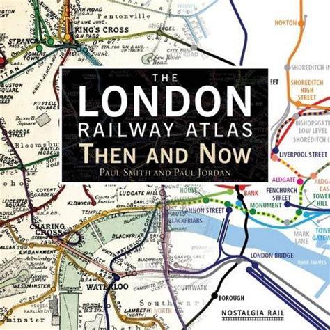 railway atlas then now trasporti e meccanica panorama auto