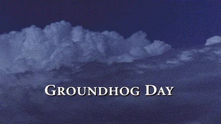groundhog day rise and shine the rhetoric of the loop animated gifs and documentary