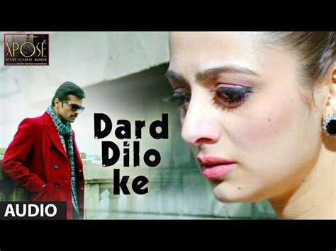 download mp3 song from xpose movie dard e dilo ka audio hindi movie the xpose