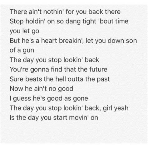 the day you stop lookin back thomas rhett 17 best images about songs lyrics on pinterest twenty