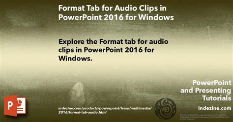 format audio for powerpoint format tab for audio clips in powerpoint 2016 for windows