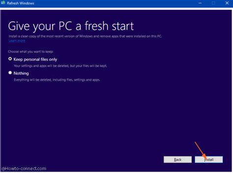 install windows 10 keep personal files only run refresh windows tool to clean install windows 10