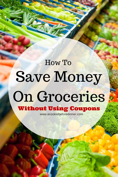how to save money on groceries without coupons a cookie