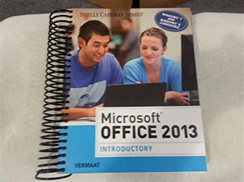 Microsoft Home Office 2257 by Microsoft Office 2013 Introductory Shelly Cashman