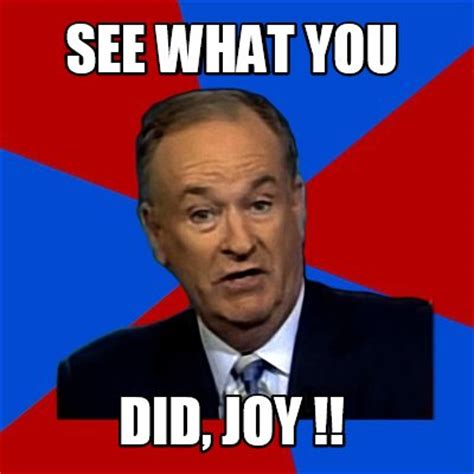 Joy Meme - meme creator see what you did joy meme generator at