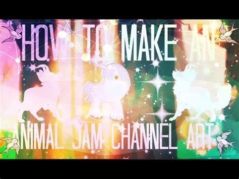 Jam Cha Nel how to make an animal jam channel