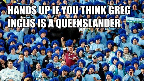 Nsw Blues Memes - state of origin heated arguments which state should you