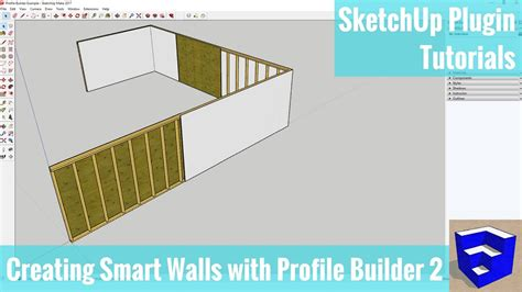 sketchup tutorial walls creating a smart wall assembly in sketchup with profile