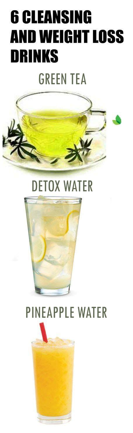 Detox Drinks Flush Toxins by 6 Cleansing And Weight Loss Drinks Weight Loss Detox