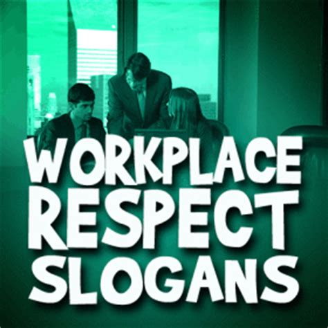 Respect Coworkers Quotes